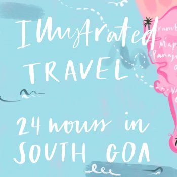 Illustrated Travel : South Goa